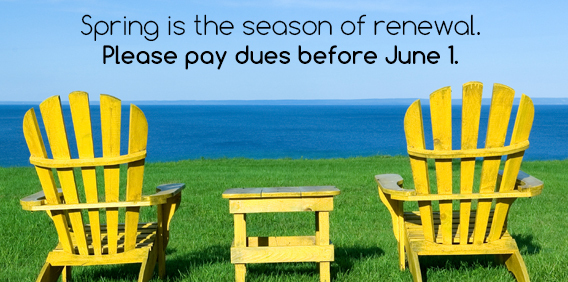 Spring is the Season of Renewal - Pay Dues Here